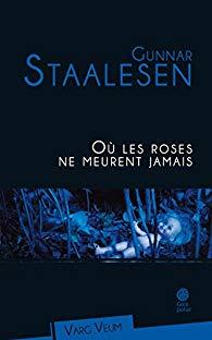 [Staalesen, Gunnar] Varg Veum - Tome 17 : Où les roses ne meurent jamais 41-rqj10