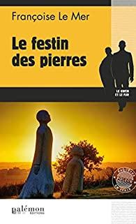 [Le Mer, Françoise] Le festin des pierres 412fh610