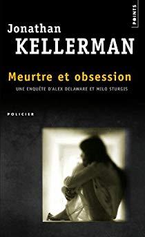 [Kellerman, Jonathan] Alex Delaware - Tome 20 : Meurtre et obsession 413wk110