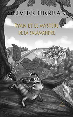 Ryan et le mystère de la Salamandre de Olivier Herràn 415urh10