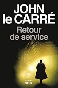 [Le Carré, John] Retour de service 418e9010