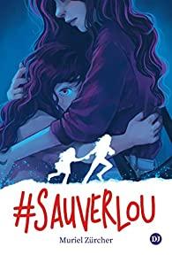 [Zürcher, Muriel] #SauverLou 41hy5r10