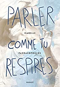 [Pandazopoulos, Isabelle] Parler comme tu respires 41ircw10