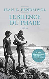 [Edition Charleston] Le silence du phare de Jean E. Pendziwol 41kyz210