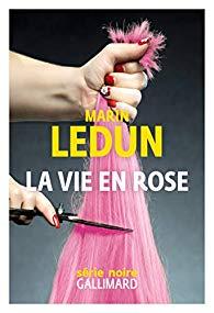[Ledun, Marin] La vie en rose 41rsru10