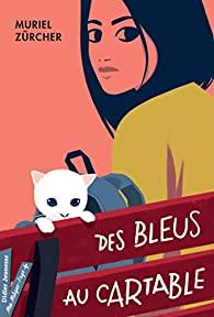 [Zürcher, Muriel] Des bleus au cartable 41umpe10