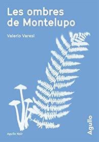 [Varesi, Valerio] Les ombres de Montelupo 41y6-y10