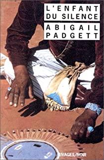 [Padgett, Abigail] Bo Bradley - Tome 1 : L'enfant du silence 512tr510