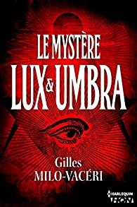 [Milo-Vaceri, Gilles] Commandant Gabriel Gerfaut - tome 2 : Le mystère Lux et umbra 514xw910