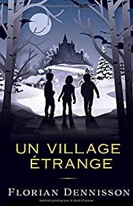 [Dennisson, Florian] Un village étrange 51aj6q10