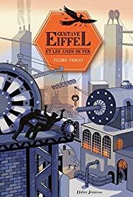 [Vesco, Flore] Gustave Eiffel et les âmes de fer 51bkr610