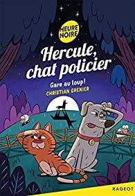 [Grenier, Christian] Hercule, Chat policier - Tome 9 : Gare au loup !  51d3fa10