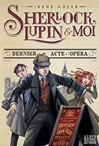 [Adler, Irène] Sherlock, Lupin et moi - Tome 2 : Dernier acte à l'opéra 51dkxs10