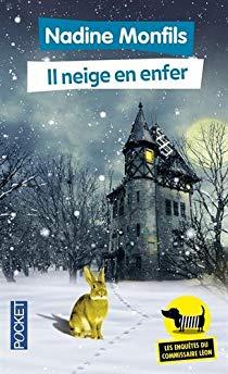 [Monfils, Nadine] Les enquêtes du commissaire Léon - Tome 3 : Il neige en enfer 51dw8410