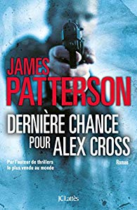 [Patterson, James] Alex Cross - Tome 22 : Dernière chance pour Alex Cross 51eyar10