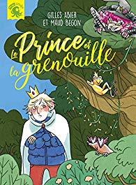 [Abier, Gilles et Begon, Maud] Le prince et la grenouille 51kifr10