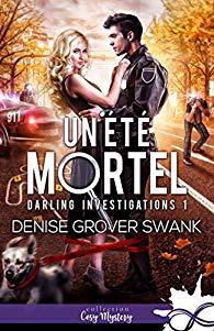 [Grover Swank, Denise] Darling Investigations, tome 1 : un été mortel 51kver10