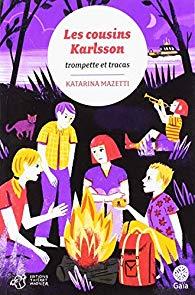 [Mazetti, Katarina] Les cousins Karlsson - Tome 9 : Trompette et tracas 51lv8a10