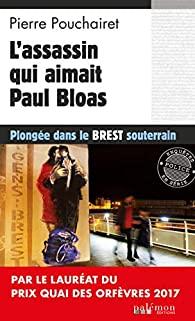 [Pouchairet, Pierre] Les trois brestoises - Tome 3 : L'assassin qui aimait Paul Bloas 51mcer10