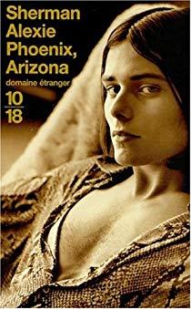 [Alexie, Sherman] Phoenix, Arizona 51sh3x10