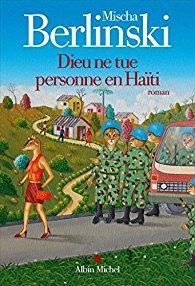 [Berlinski, Mischa] Dieu ne tue personne en Haïti 51ssxa10