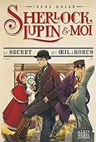 [Adler, Irène] Sherlock, Lupin et moi - Tome 8 : Le secret de l'oeil d'Horus 51tmm110