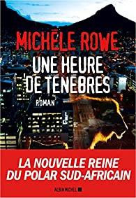 [Rowe, Michèle] Une heure de ténèbres 51usfu10