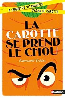 [Tredez, Emmanuel] La carotte se prend le chou 51vfg710