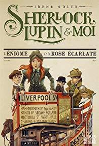 [Adler, Irène] Sherlock, Lupin et moi - Tome 3 : L'énigme de la rose écarlate 51wfxc10