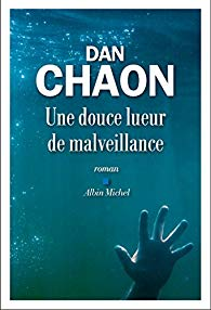 [Chaon, Dan] Une douce lueur de malveillance 51ykkj10