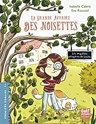 [Cabrit,Isabelle&Roussel,Eva]Les enquêtes potagères de Loulou-Tome 1:La grande affaire des noisettes 61aaer10