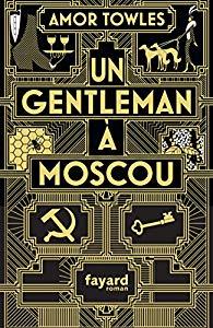 [Towles, Amor] Un gentleman à Moscou 61jkqf10