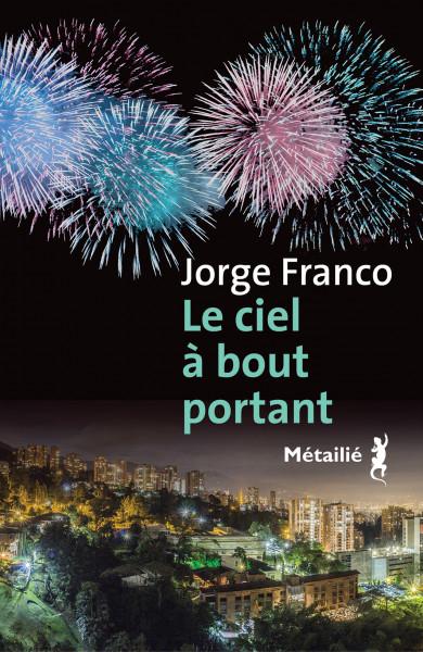 [Franco, Jorge] Le ciel à bout portant Couv1212