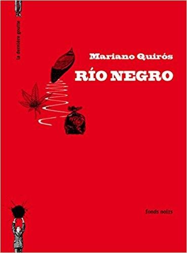 [Quiros, Mariano] Rio negro Couv1213
