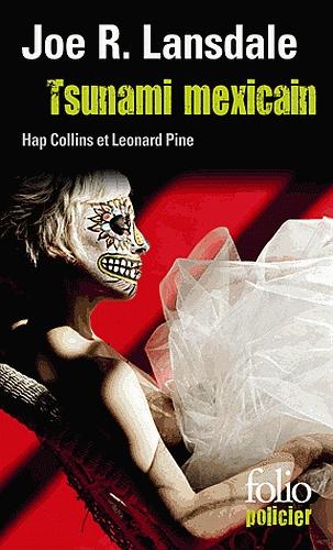 [Lansdale, Joe R.] Hap Collins et Leonard Pine - Tome 7 : Tsunami mexicain Couv1610