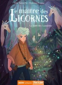 [Sanvoisin, Eric] Le maître des licornes – tome 1 : la forêt des lumières  Couv1710