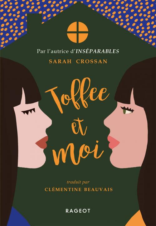 [Crossan, Sarah] Toffee et moi Couv1914