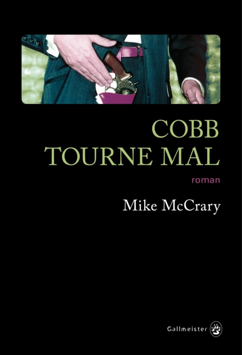 [McCrary, Mike] Cobb tourne mal Couv2114