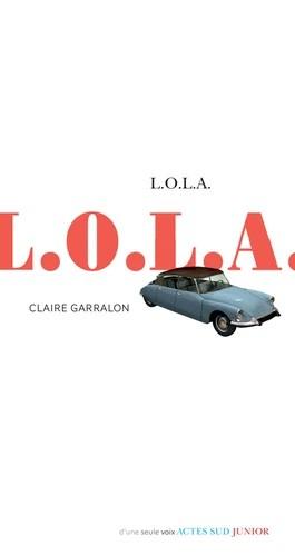 [Garralon, Claire] L.O.L.A. Couv2711