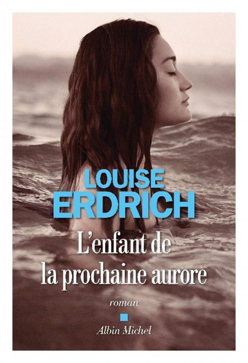 [Erdrich, Louise] L'enfant de la prochaine aurore Couv2911