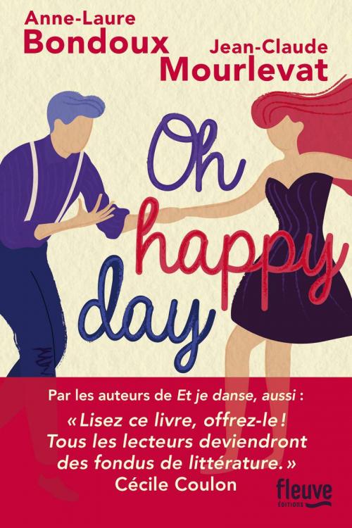 [Bondoux, Anne-Laure & Mourlevat, Jean-Claude] Oh happy day Couv3012