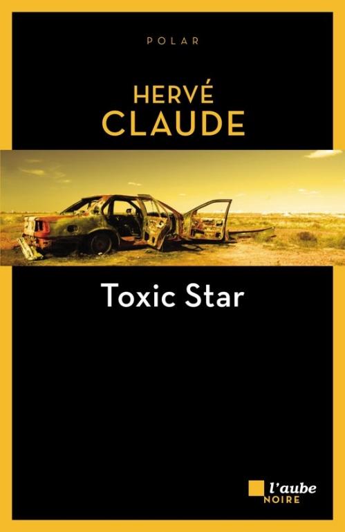 [Claude, Hervé] Toxic star Couv3310