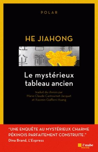 [He, Jiahong] Le mystérieux tableau ancien Couv3411