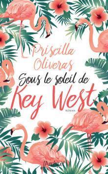 [Oliveras, Priscilla] Sous le soleil de Key West Couv4513