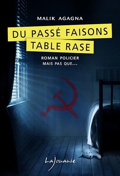 [Agagna, Malik] Commandant Marie Sevran - Tome 1 : Du passé, faisons table rase. Couv4613