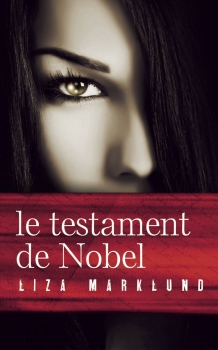 [Marlund, Liza] Le testament du Nobel Couv4810