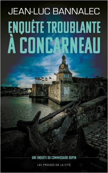 [Bannalec, Jean-Luc] Commissaire Dupin - Tome 8 : Enquête troublante à Concarneau Couv5011