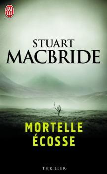 [MacBride, Stuart] Mortelle Ecosse Couv6210