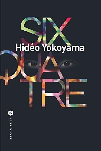 [Yokoyama, Hidéo] Six quatre Couv6312