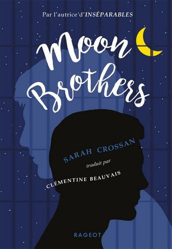 [Crossan, Sarah] Moon Brothers Couv6610